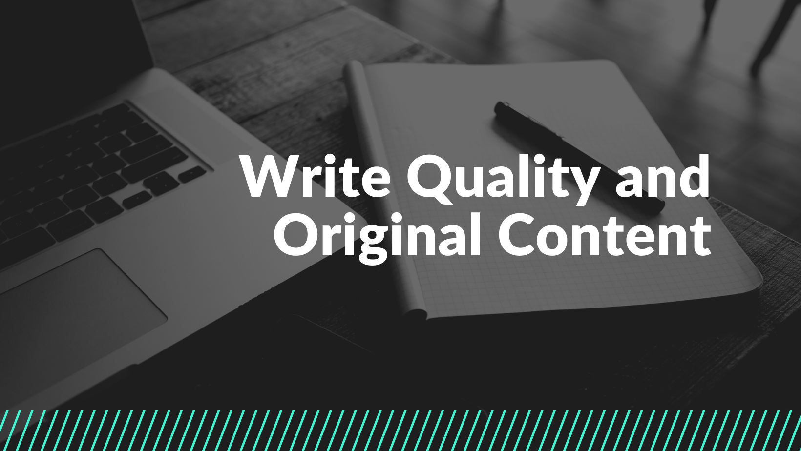 Write Quality and Original Content
